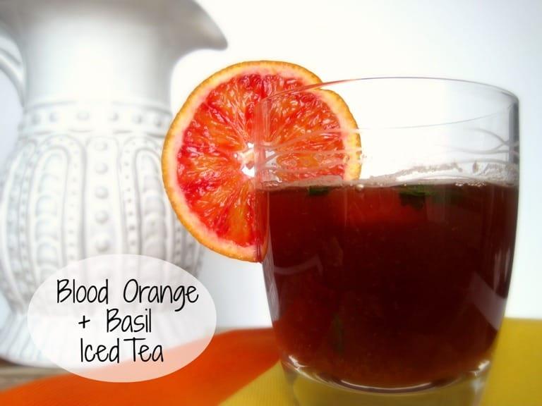 Blood Orange and Basil Iced Tea