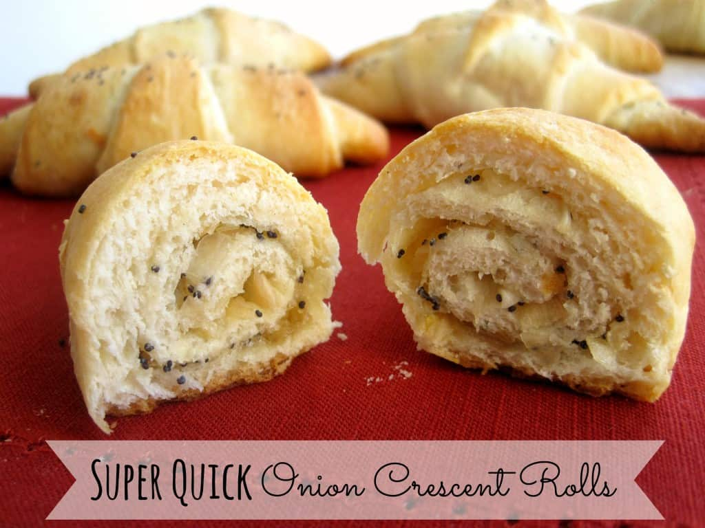 Super Quick Onion Crescent Rolls | My Sequined Life