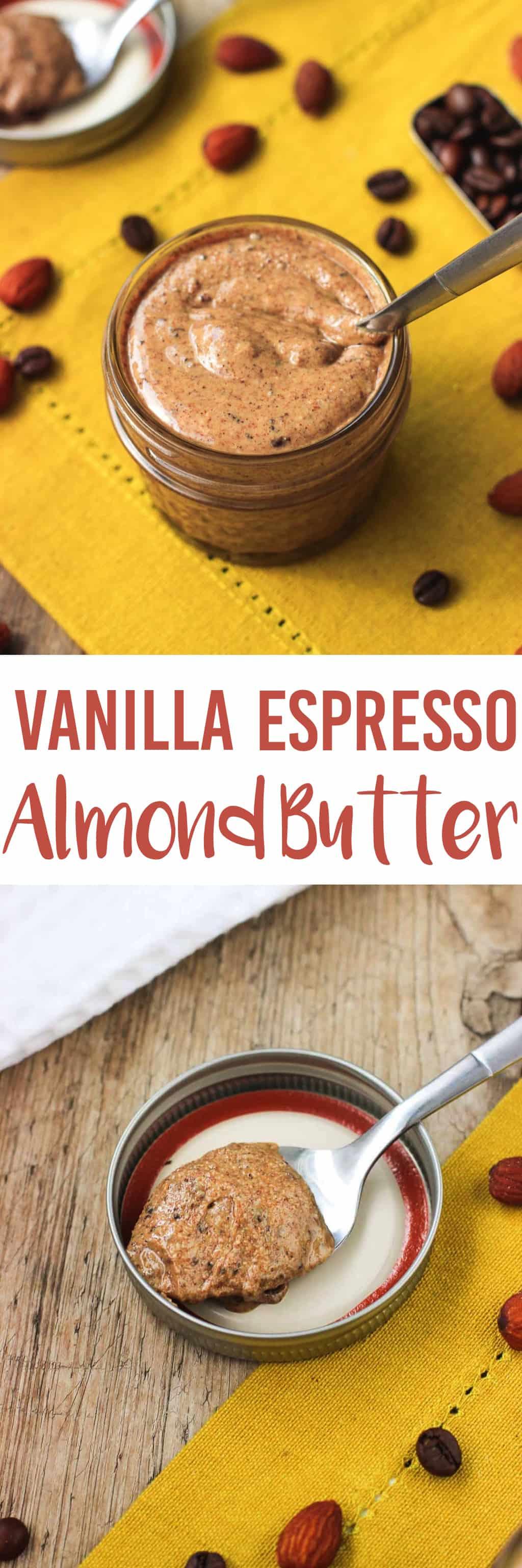 Vanilla Espresso Almond Butter | mysequinedlife.com