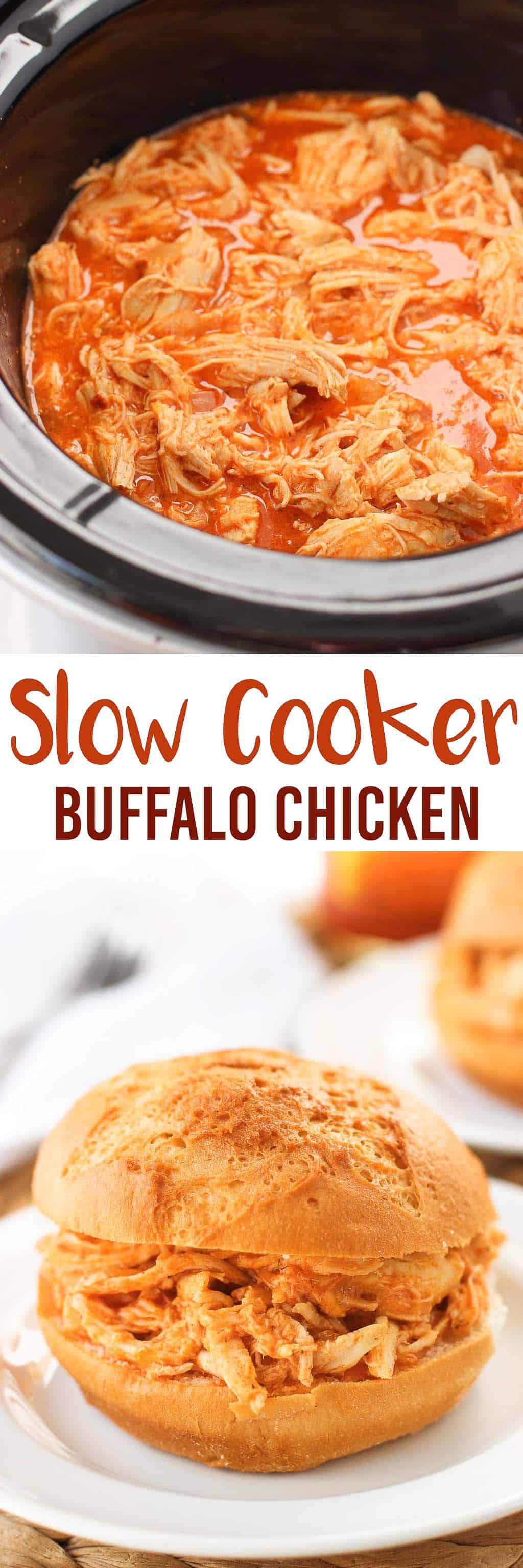 A two image collage of buffalo chicken in a slow cooker and a chicken sandwich with the recipe title in between.