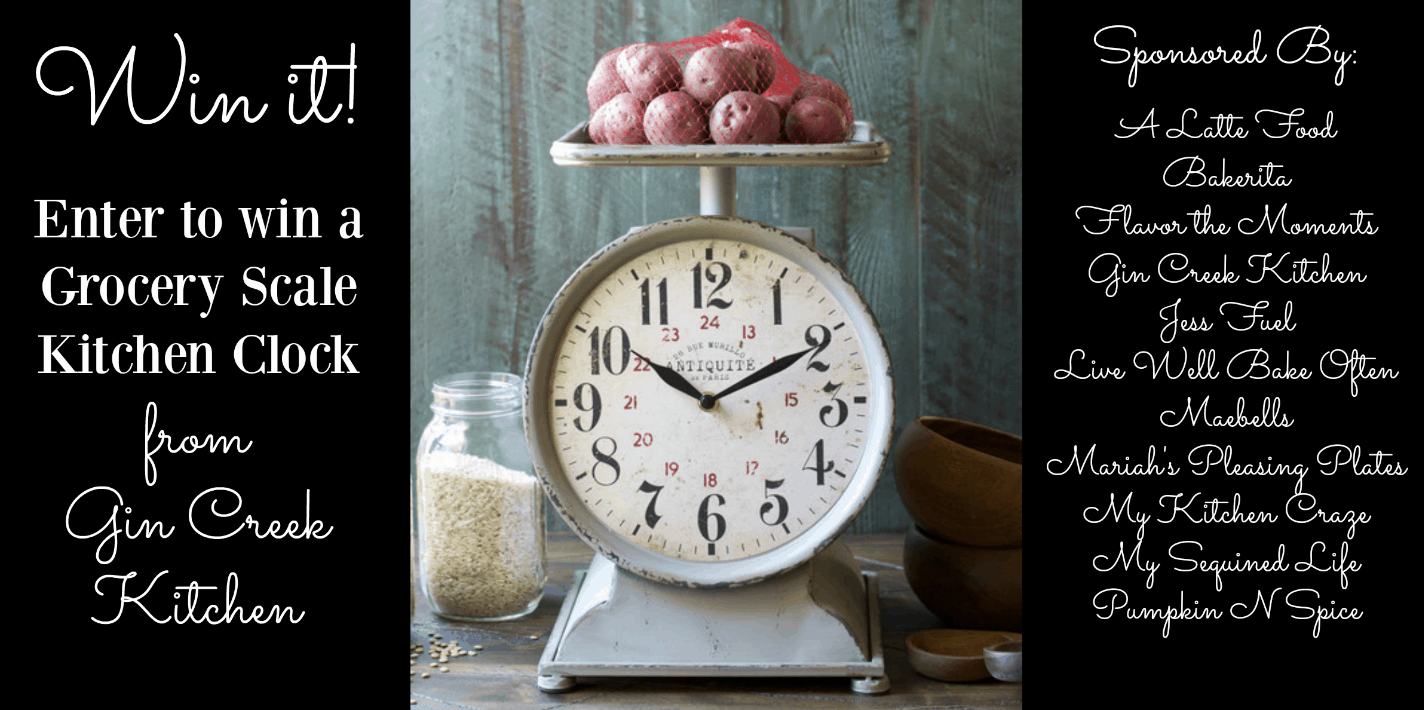 Gin Creek Kitchen grocery scale clock giveaway