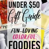 Under $50 Fun-Loving Foodie Gift Guide