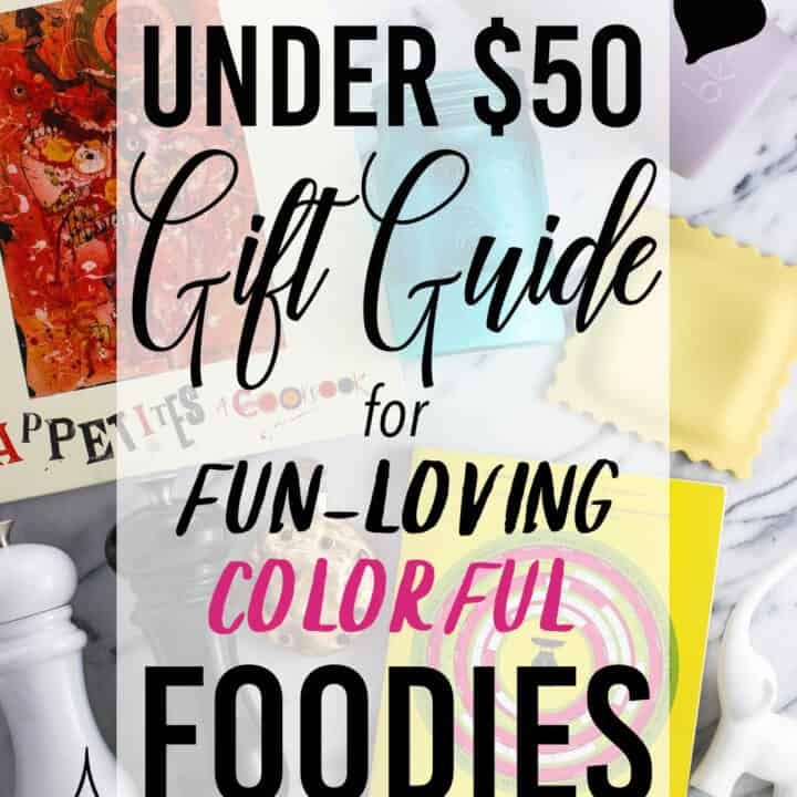 This foodie gift guide contains forty gift ideas all under $50 for the fun-loving and colorful foodies in your life. Lots of ideas here - not just for the winter holidays!