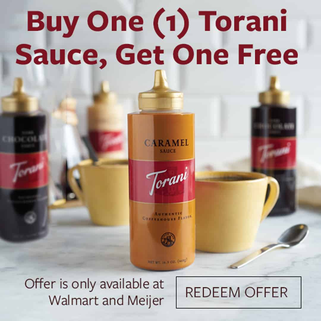 Buy One (1) Torani Sauce, Get One Free offer graphic - only available at Walmart and Meijer