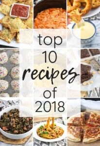 Top 10 Recipes of 2018 from mysequinedlife.com
